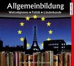 Allgemeinbildung Weltreligionen, Politik, Länderkunde, 2 Audio-CDs