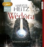 Schatten und Tod / Wédora Bd.2