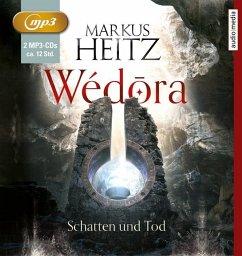 Schatten und Tod / Wédora Bd.2 - Heitz, Markus