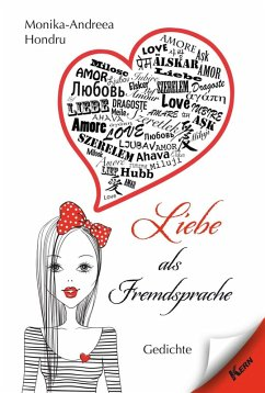 Liebe als Fremdsprache (eBook, ePUB) - Hondru, Monika-Andreea
