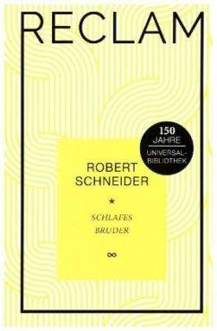 Schlafes Bruder - Schneider, Robert