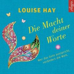 Die Macht Deiner Worte, 1 Audio-CD - Hay, Louise L.