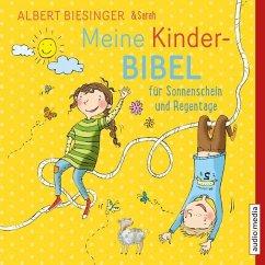 Meine Kinderbibel für Sonnenschein und Regentage, 2 Audio-CDs - Biesinger, Albert; Biesinger, Sarah