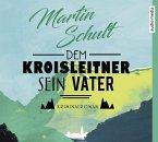 Dem Kroisleitner sein Vater / Polizeiobermeister Frassek Bd.1 (6 Audio-CDs)