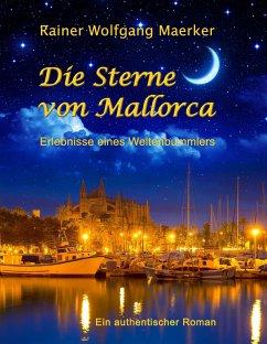 Die Sterne von Mallorca - Maerker, Rainer Wolfgang