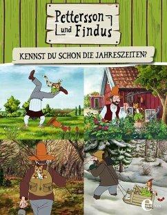 Pettersson und Findus - Kennst du schon die Jahreszeiten? - Nordqvist, Sven