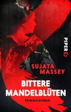 Bittere Mandelblüten - Massey, Sujata