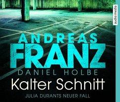 Kalter Schnitt / Julia Durant Bd.17 (6 Audio-CDs) - Franz, Andreas; Holbe, Daniel