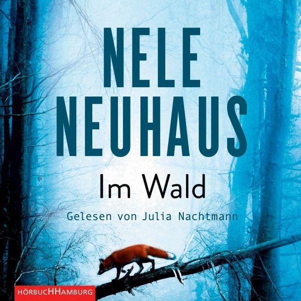 Im Wald / Oliver von Bodenstein Bd.8 (9 Audio-CDs) - Neuhaus, Nele