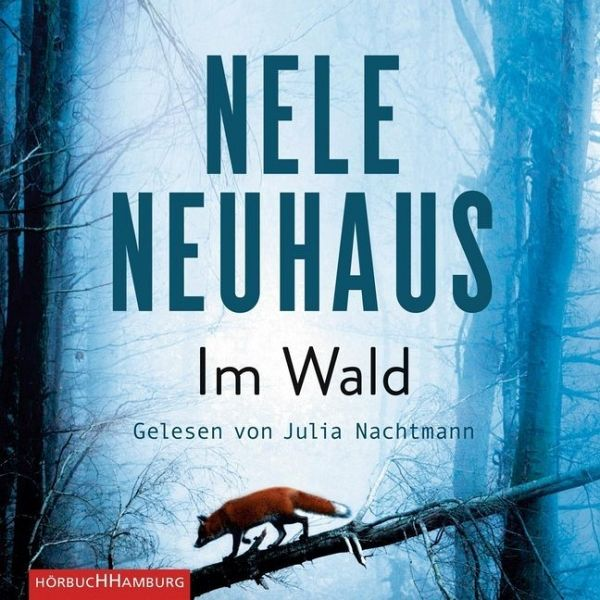Im Wald, 9 Audio-CDs - Neuhaus, Nele