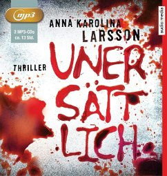 Unersättlich, 2 MP3-CDs - Larsson, Anna Karolina