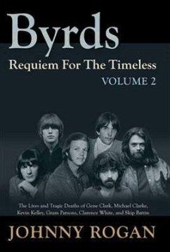 9789529540952 - Rogan, Johnny: Byrds: Requiem for the Timeless - Kirja