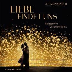Liebe findet uns (2 MP3-CDs) - Monninger, J. P.
