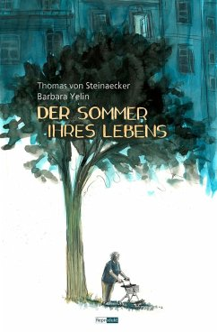 Der Sommer ihres Lebens - Steinaecker, Thomas von