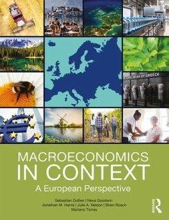 Macroeconomics in Context - Dullien, Sebastian (HTW Berlin, Germany); Goodwin, Neva (Tufts University, USA); Harris, Jonathan M. (Tufts University, USA)