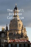 The Small Dresden Catechism (eBook, ePUB)