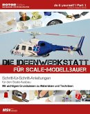 Die Ideenwerkstatt Scale-Modellbau