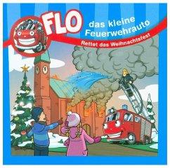 Flo, das kleine Feuerwehrauto - Rettet das Weihnachtsfest