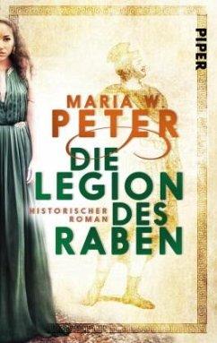Die Legion des Raben - Peter, Maria W.