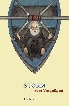 Storm zum Vergnügen - Storm, Theodor