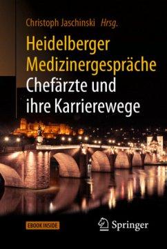 Heidelberger Medizinergespräche: Chefärzte und ihre Karrierewege