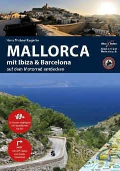 Motorrad Reiseführer Mallorca mit Ibiza & Barcelona - Engelke, Hans M.