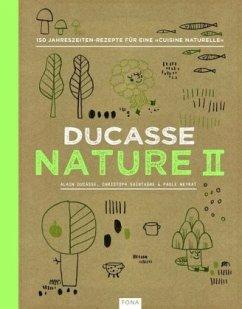 Nature II - Ducasse, Alain; Saintagne, Christophe; Neyrat, Paule