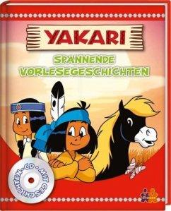 Yakari. Spannende Vorlesegeschichten - Kessel, Carola von