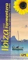 Ibiza and Formentera: 3 Car Tours, 11 Cycle Tours, 27 Walks - Losse, Hans