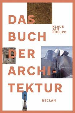 Das Buch der Architektur - Philipp, Klaus J.