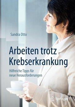 Arbeiten trotz Krebserkrankung - Otto, Sandra
