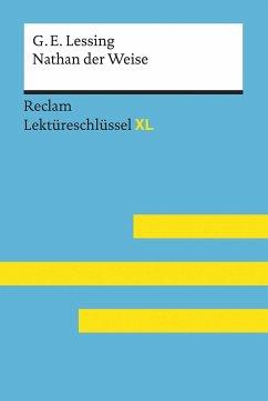 Lektüreschlüssel XL. Gotthold Ephraim Lessing: Nathan der Weise - Pelster, Theodor