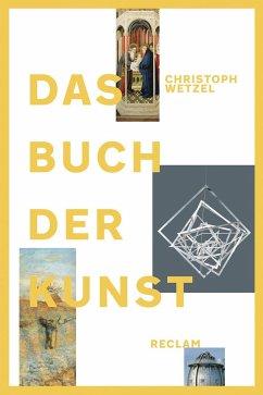 Das Buch der Kunst - Wetzel, Christoph