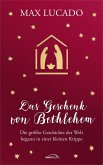 Das Geschenk von Bethlehem