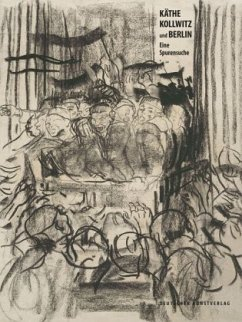 Käthe Kollwitz und Berlin: Eine Spurensuche