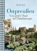 Ostpreußen - Das große Buch der Familienrezepte (eBook, ePUB)