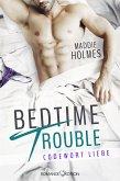 Bedtime Trouble: Codewort Liebe (eBook, ePUB)