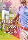 Sieben Tage (eBook, ePUB)