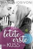 Der letzte erste Kuss / First Bd.2 (eBook, ePUB)