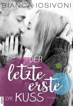 Der letzte erste Kuss / First Bd.2