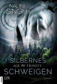 Silbernes Schweigen / Age of Trinity Bd.1 (eBook, ePUB)