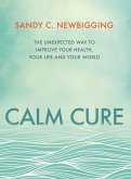 Calm Cure (eBook, ePUB)