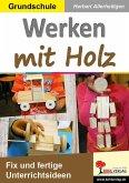 Werken mit Holz (eBook, PDF)