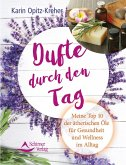Dufte durch den Tag (eBook, ePUB)