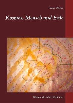 Kosmos, Mensch und Erde (eBook, ePUB)