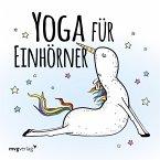 Yoga für Einhörner (eBook, PDF)