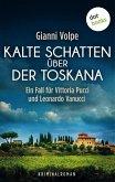 Kalte Schatten über der Toskana: Ein Fall für Vittoria Pucci - Band 1 (eBook, ePUB)