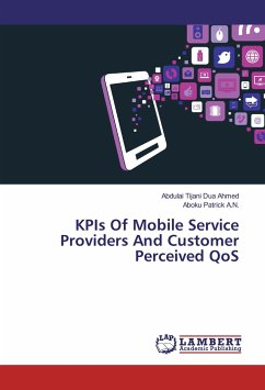 KPIs Of Mobile Service Providers And Customer Perceived QoS