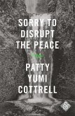 Sorry to Disrupt the Peace (eBook, ePUB)