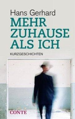 Mehr Zuhause als ich - Gerhard, Hans